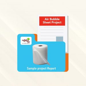 Air Bubble Sheet sample project report