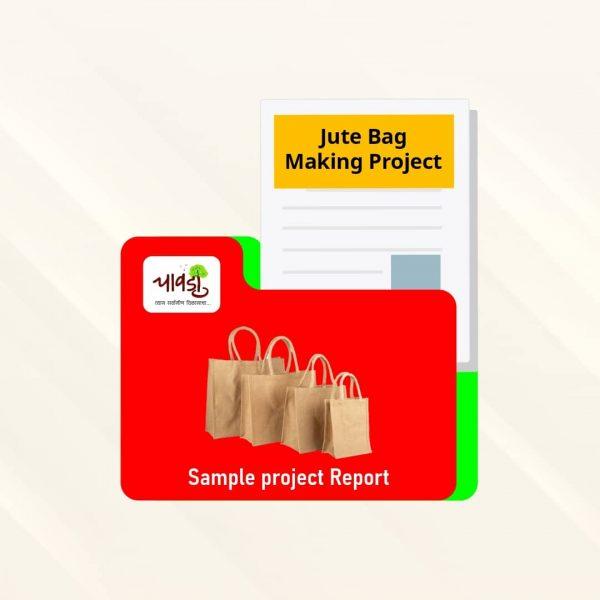 Jute Bag Making Sample Project Report