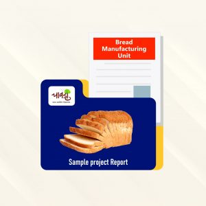 Bread Manufacturing Unit Sample Project Report