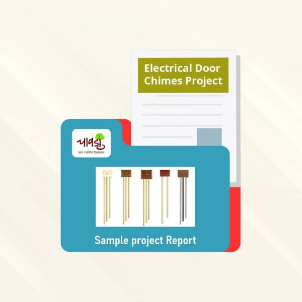 Electrical Door Chimes Sample Project Report