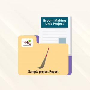 Broom Making Unit Sample Project Report