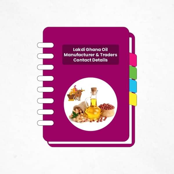 Lakdi Ghana Oil Manufacturer & Traders Contact Details