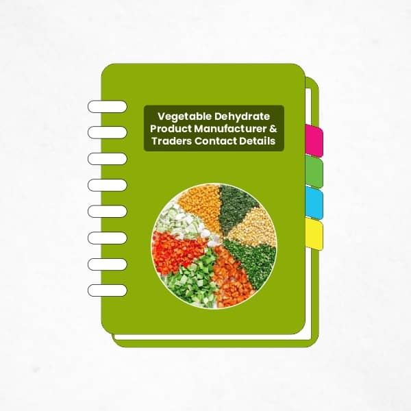 Vegetable Dehydrate Product Manufacturer & Traders Contact Details